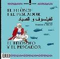 EL FILÒSOF I EL PESCADOR  LA VELLA I ELS MOSQUITS