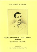 JAUME FORNARIS I TALTAVULL, MESTRE