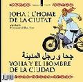 JOHA I L´HOME DE LA CIUTAT  EL NOI I ELS ANIMALS