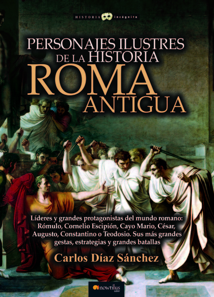 PERSONAJES ILUSTRES DE LA HISTORIA: ROMA ANTIGUA.