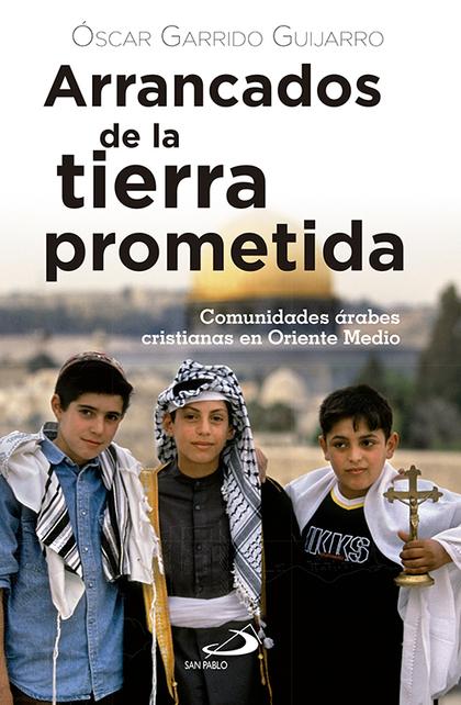 ARRANCADOS DE LA TIERRA PROMETIDA                                               COMUNIDADES ÁRA