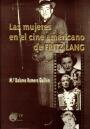 LAS MUJERES EN EL CINE AMERICANO DE FRITZ LANG.