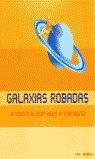 GALAXIAS ROBADAS