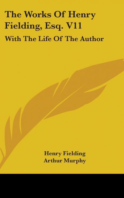 THE WORKS OF HENRY FIELDING, ESQ. V11