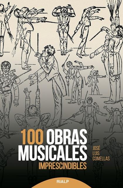 100 OBRAS MUSICALES IMPRESCINDIBLES