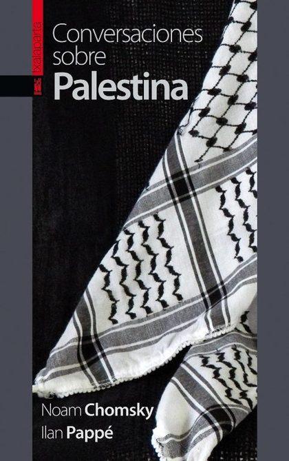 CONVERSACIONES SOBRE PALESTINA.