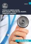 TÉCNICAS DE INMOVILIZACIÓN, MOVILIZACIÓN Y TRASLADO DEL PACIENTE : TRANSPORTE SANITARIO