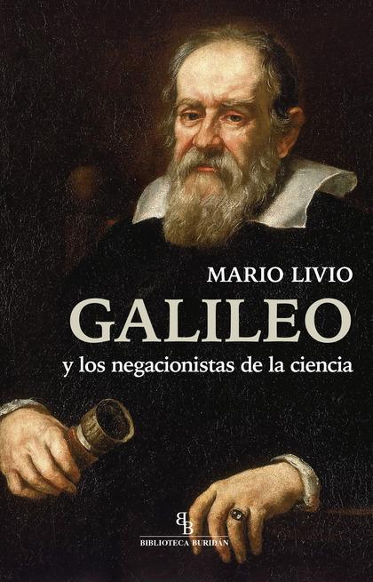 GALILEO Y LOS NEGACIONISTAS DE LA CIENCIA.