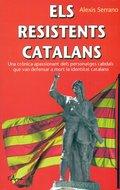 ELS RESISTENTS CATALANS.