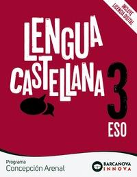 CONCEPCIÓN ARENAL 3 ESO. LENGUA CASTELLANA. NOVETAT
