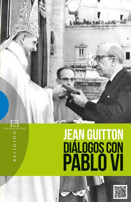 DIÁLOGOS CON PABLO VI.