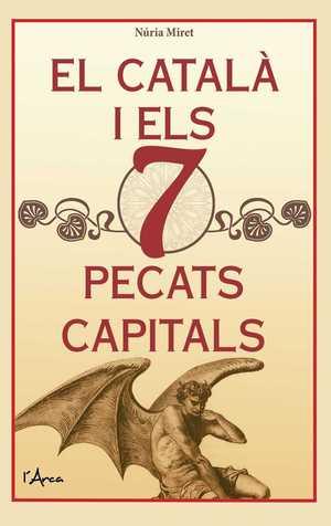 EL CATALÀ I ELS 7 PECATS CAPITALS.