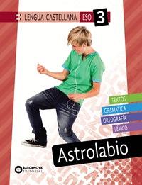 ASTROLABIO 3 ESO. LENGUA CASTELLANA. NOVETAT