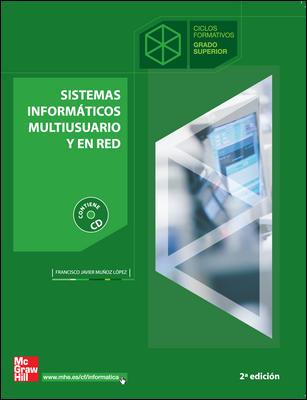 SISTEMAS INFORMÁTICOS MULTIUSUARIO Y EN RED, CICLO FORMATIVO, GRADO SUPERIOR