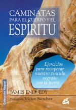 CAMINATAS PARA EL CUERPO Y EL ESPÍRITU                                          EJERCICIOS PARA