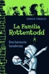 LA FAMILIA ROTTENTODD. UNA HERENCIA TENEBROSA