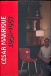 CÉSAR MANRIQUE, 1950-1957