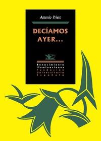 DECÍAMOS AYER...