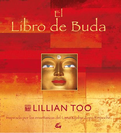EL LIBRO DE BUDA: BUDAS, BENDICIONES, ORACIONES Y RITUALES PARA OFRECE