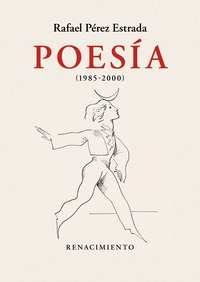 POESÍA (1985-2000)                                                              OBRA REUNIDA. V