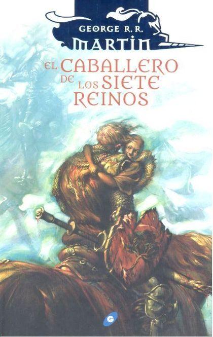 CABALLERO DE LOS SIETE REINOS,EL
