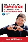 EL EFECTO SIMEONE : LA MOTIVACIÓN COMO ESTRATEGIA