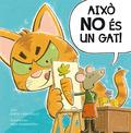 AIXÒ NO ÉS UN GAT!.
