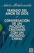TRATADO DEL AMOR DE DIOS /  CONVERSACIÓN DE UN FILÓSOFO CRISTIANO CON UN FILÓSOF.