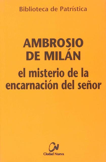 EL MISTERIO DE LA ENCARNACIÓN DEL SEÑOR.