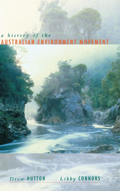 HISTORY OF THE AUSTRALIAN ENVIRONMENT MOVEMENT