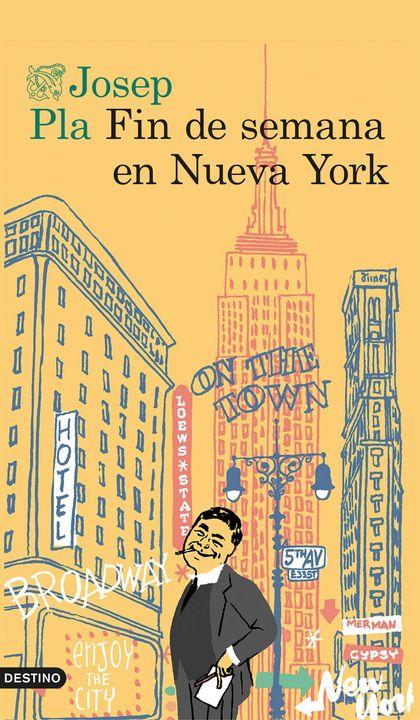 FIN DE SEMANA EN NUEVA YORK.