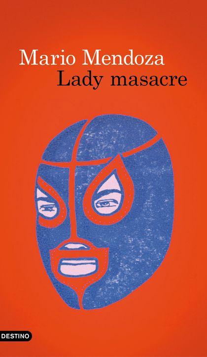 LADY MASACRE.