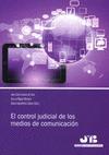 EL CONTROL JUDICIAL DE LOS MEDIOS DE COMUNICACIÓN
