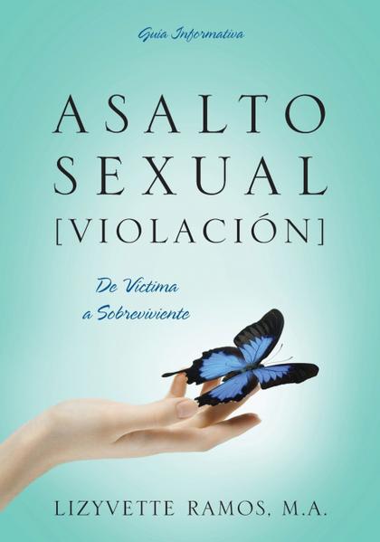 ASALTO SEXUAL [VIOLACION]