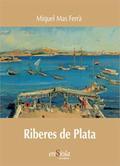 RIBERES DE PLATA.