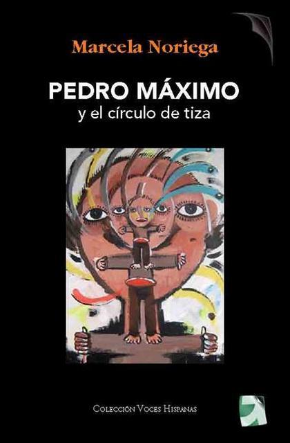 PEDRO MÁXIMO Y EL CÍRCULO DE TIZA