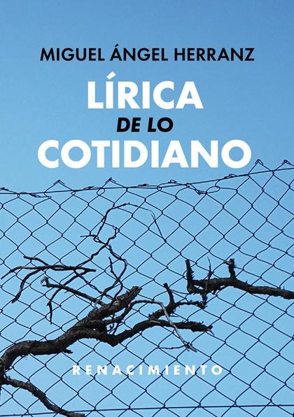 LÍRICA DE LO COTIDIANO.