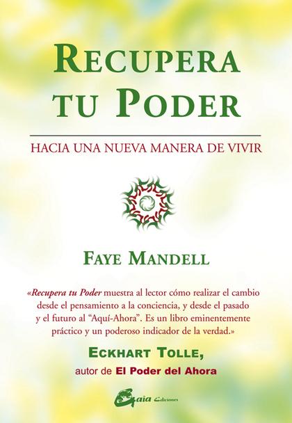 RECUPERA TU PODER: HACIA UNA NUEVA MANERA DE VIVIR