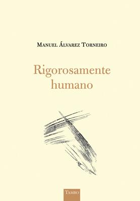 RIGOROSAMENTE HUMANO