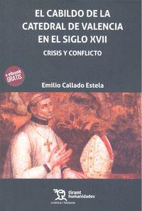 CABILDO DE LA CATEDRAL DE VALENCIA EN EL SIGLO XVII CRISIS.