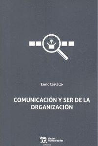 COMUNICACION Y SER DE LA ORGANIZACION.