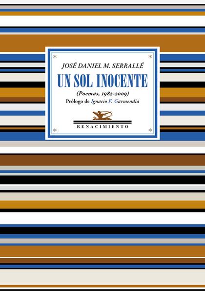 UN SOL INOCENTE                                                                 (POEMAS, 1982-2