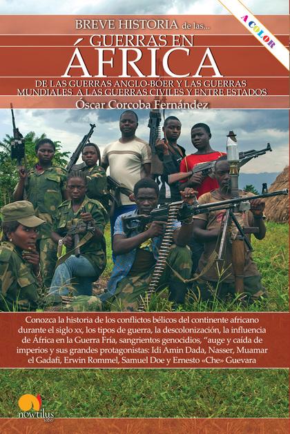 BREVE HISTORIA DE LAS GUERRAS EN ÁFRICA.