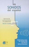 LOS SONIDOS DEL ESPAÑOL : EJERCICIOS DE PRONUNCIACIÓN CON GRABACIONES [LIBRO + 4.