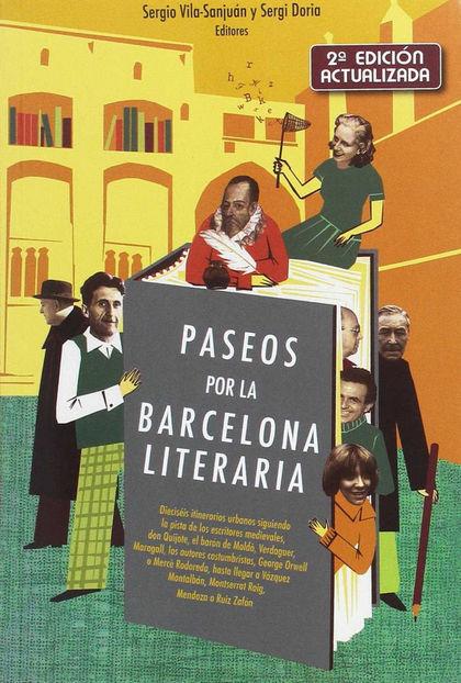 PASEOS POR LA BARCELONA LITERARIA.