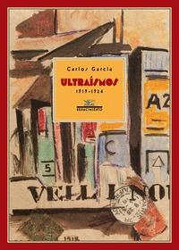 ULTRAÍSMOS, 1919-1924.