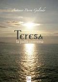 TERESA, LA JUDÍA CONVERSA