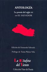 ANTOLOGÍA : LA POESÍA DEL SIGLO XX EN EL SALVADOR