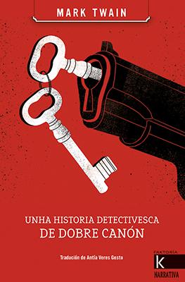 UNHA HISTORIA DETECTIVESCA DE DOBRE CAÑON