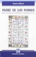 PADRE DE LOS POBRES. NUEVA TRADUCCIÓN E INTERPRETACIÓN DEL PADRENUESTRO